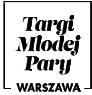 Targi Młodej Pary Warszawa 2018